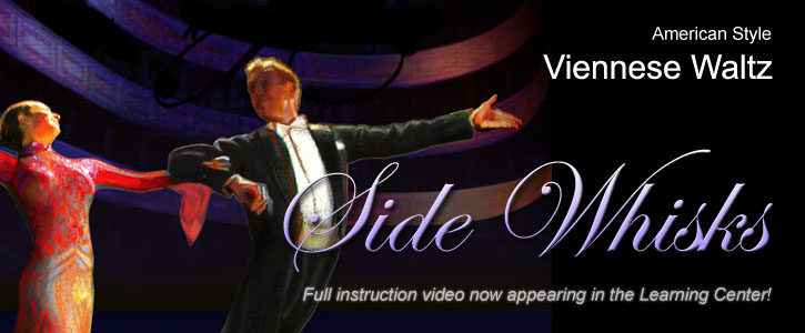 This week's instructional video: American Viennese Waltz Side Whisks. Learn it now!